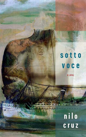 Sotto Voce (TCG Edition) ebook by Nilo Cruz