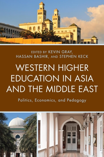 Western higher education in asia and the middle east ebook by bryan western higher education in asia and the middle east politics economics and pedagogy fandeluxe Image collections
