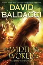 The Width of the World (Vega Jane, Book 3) ebook by David Baldacci