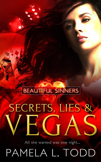 Secrets, Lies & Vegas ebook by Pamela L. Todd