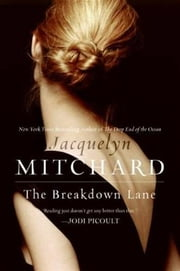 The Breakdown Lane ebook by Jacquelyn Mitchard