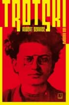Trotski - uma biografia eBook by Robert Service