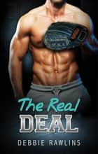 The Real Deal ebook by Debbi Rawlins