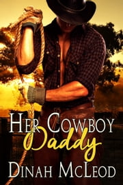 Her Cowboy Daddy ebook by Dinah McLeod