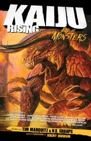 Kaiju Rising - Age of Monsters ebook by Tim Marquitz, Jeremy Robinson
