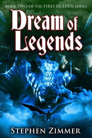 Dream of Legends - Book Two ebook by Stephen Zimmer
