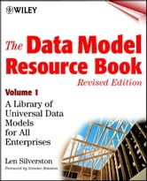 The Data Model Resource Book - A Library of Universal Data Models for All Enterprises ebook by Len Silverston