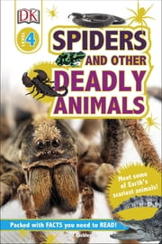 Spiders and Other Deadly Animals - Meet some of Earth's Scariest Animals! ebook by James Buckley Jr, DK