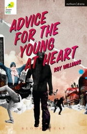 Advice for the Young at Heart ebook by Roy Williams