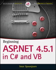 Beginning ASP.NET 4.5.1: in C# and VB ebook by Imar Spaanjaars