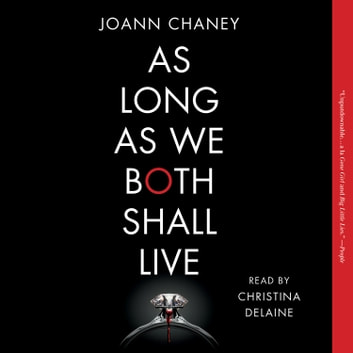 As Long as We Both Shall Live - A Novel audiobook by JoAnn Chaney