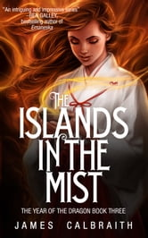 The Islands in the Mist ebook by James Calbraith