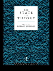 The State of Theory ebook by Richard Bradford
