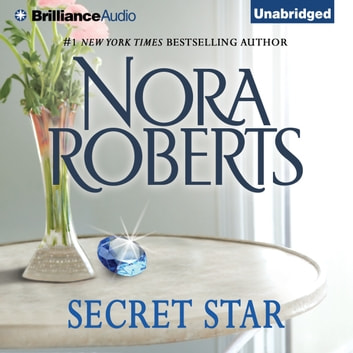 Secret Star audiobook by Nora Roberts