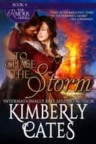 To Chase the Storm ebook by Kimberly Cates