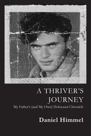 A Thrivers Journey ebook by Daniel Himmel