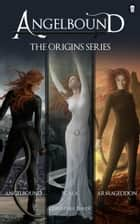 Angelbound Origins Series ebook by Christina Bauer