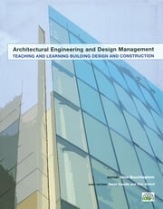 Teaching and Learning Building Design and Construction ebook by David Dowdle,Vian Ahmed