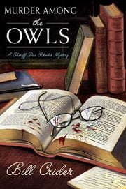 Murder Among the OWLS - A Sheriff Dan Rhodes Mystery ebook by Bill Crider