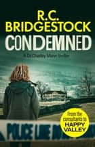 Condemned ebook by R.C. Bridgestock