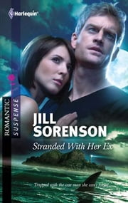 Stranded With Her Ex ebook by Jill Sorenson