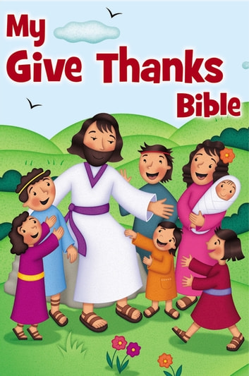 My Give Thanks Bible ebook by Zondervan