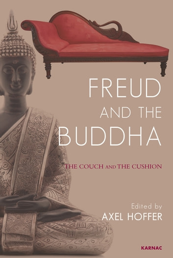 Freud and the Buddha - The Couch and the Cushion ebook by