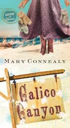 Calico Canyon ebook by Mary Connealy