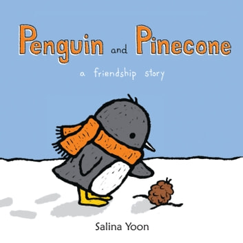 Penguin and Pinecone ebook by Ms. Salina Yoon