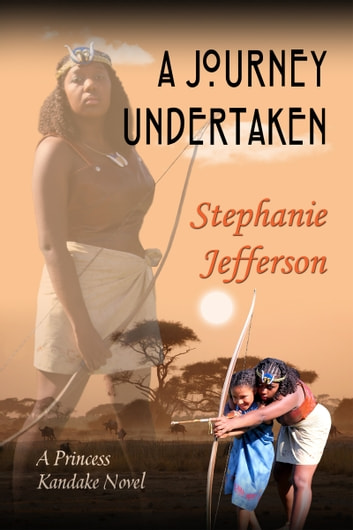 A Journey Undertaken ebook by Stephanie Jefferson