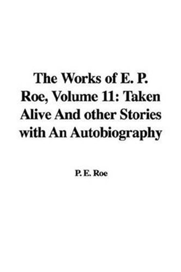 Taken Alive ebook by E. P. Roe