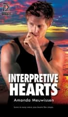Interpretive Hearts ebook by Amanda Meuwissen