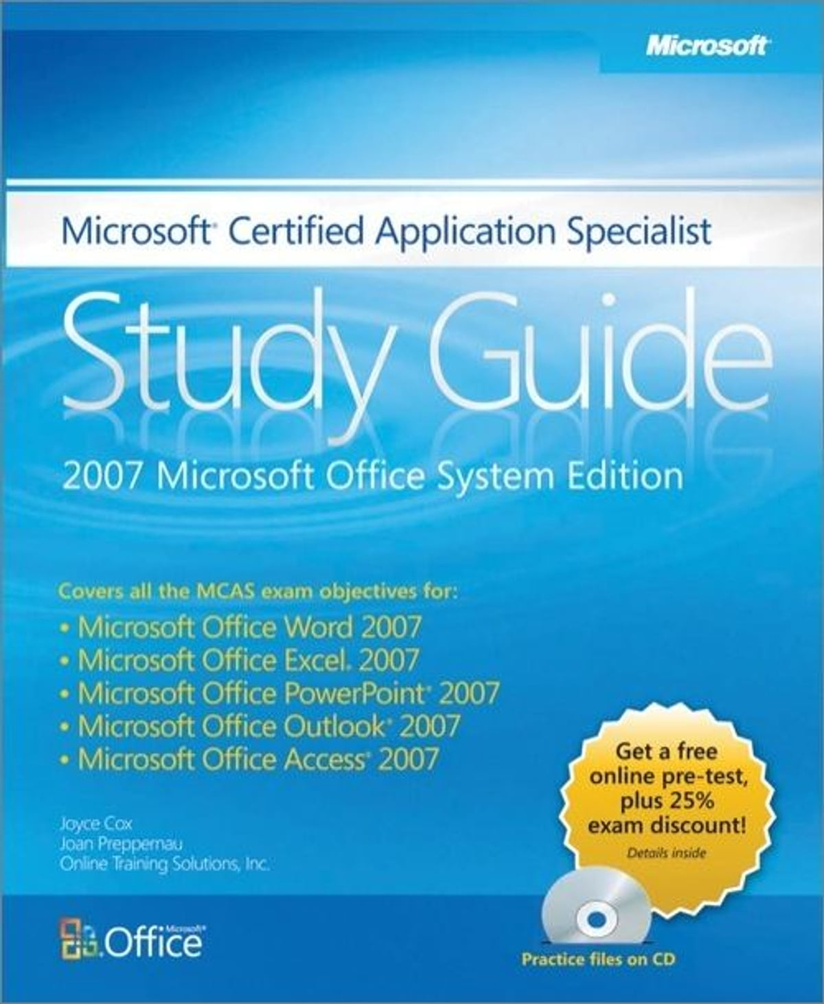 Microsoft Certified Application Specialist Study Guide 2007