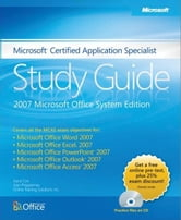 Microsoft® Certified Application Specialist Study Guide: 2007 Microsoft Office System Edition: 2007 Microsoft Office System Edition ebook by Joyce Cox,Joan Lambert