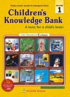 Children's Knowledge Bank(Vol 1) ebook by Editorial Board