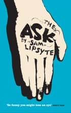 The Ask ebook by Sam Lipsyte