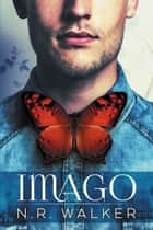 Imago ebook by N.R. Walker