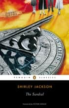 The Sundial ebook by Shirley Jackson, Victor LaValle