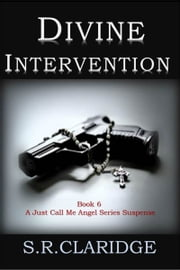 Divine Intervention ebook by S.R. Claridge