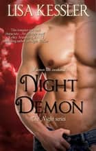 Night Demon - The Night Series ebook by Lisa Kessler