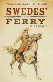 Swedes' Ferry ebook by Allan Safarik