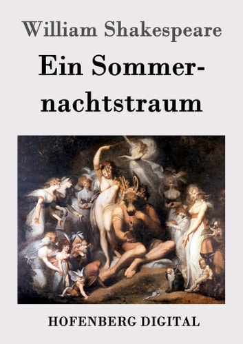 Ein Sommernachtstraum ebook by William Shakespeare