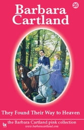 26 They Found their Way To Heaven ebook by Barbara Cartland