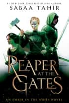 A Reaper at the Gates ekitaplar by Sabaa Tahir