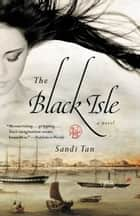 The Black Isle ebook by Sandi Tan