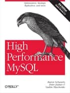 High Performance MySQL ebook by Baron Schwartz,Peter Zaitsev,Vadim Tkachenko