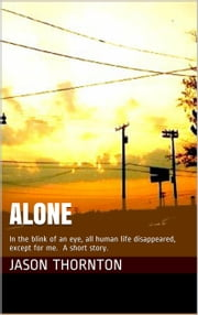 Alone ebook by Jason Thornton