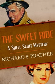 The Sweet Ride ebook by Richard S. Prather