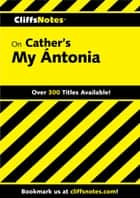 CliffsNotes on Cather's My Ántonia ebook by Susan Van Kirk, David Kubicek
