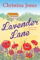Lavender Lane ebook by Christina Jones